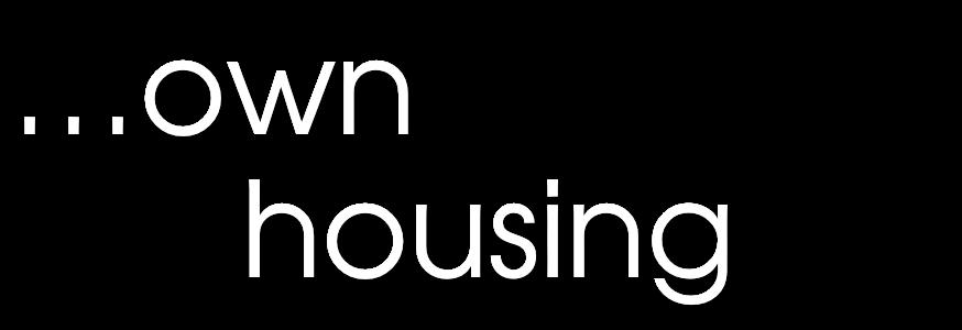 own housing